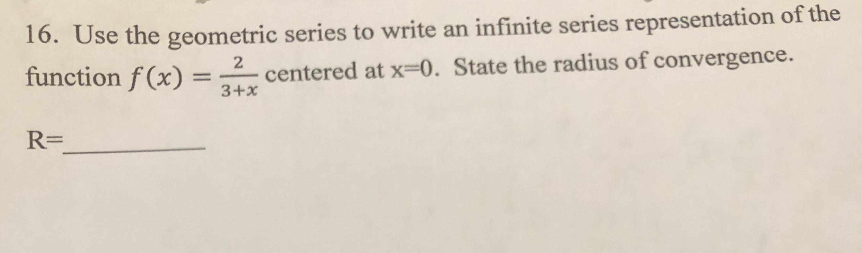 Answered 16 Use The Geometric Series To Write