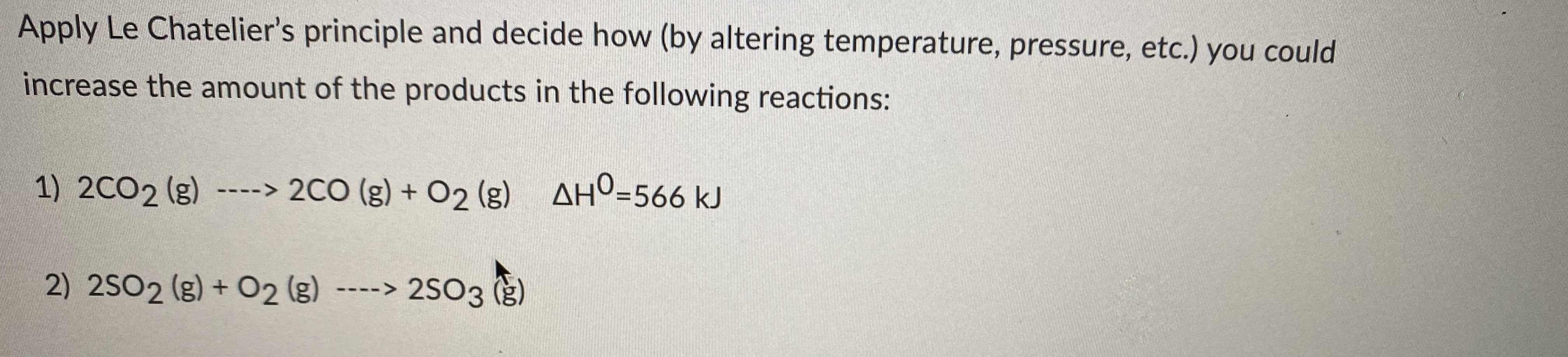 Answered Apply Le Chatelier S Principle And