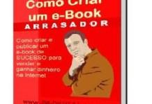 COMO CRIAR UM E-BOOK ARRASADOR