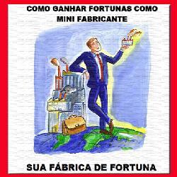Ganhe Fortunas como Mini-Fabricante!