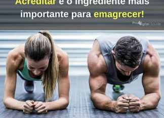 Acreditar e o ingrediente mais importante para emagrecer! - frases de incentivo