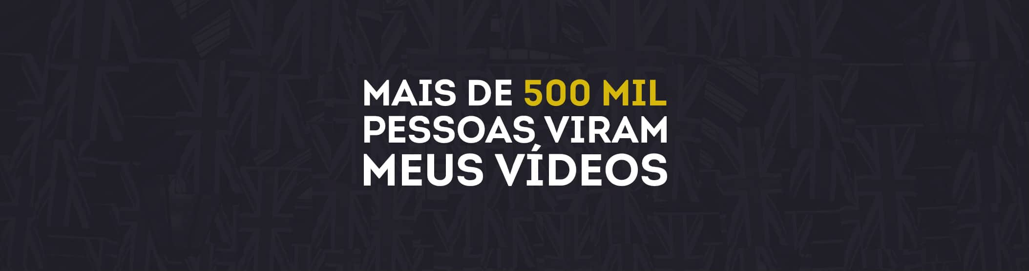 Mais de 500 mil views de Vídeos do Inglês do Jerry