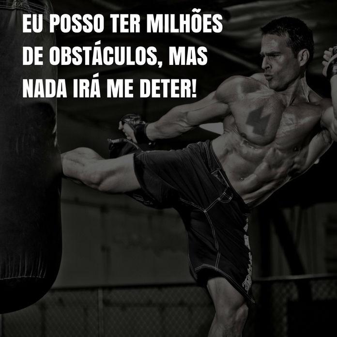 Frases de motivação - Ter milhões de obstáculos