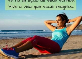 Vá na direção de seus sonhos. Viva a vida que você imaginou. - frases de incentivo