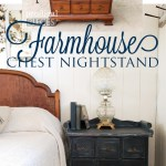 Farmhouse Chest Nightstand Makeover Prodigal Pieces