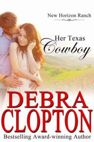 Her Texas Cowboy (New Horizon Ranch, #1)