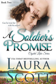 A Soldier's Promise (Crystal Lake Series, #2)