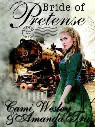 Bride of Pretense (Brides by Mail, #1)