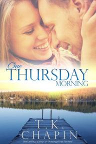 One Thursday Morning (Diamond Lake Series)