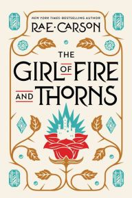 The Girl of Fire and Thorns (Girl of Fire and Thorns Series #1),july book list, reading list, summer reading