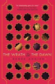 The Wrath and the Dawn (Wrath and the Dawn Series #1), summer reading