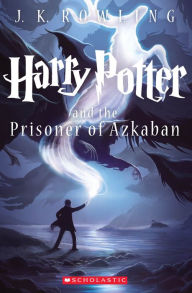 Harry Potter and the Prisoner of Azkaban (Harry Potter Series #3)