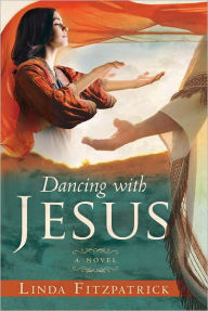 Dancing With Jesus: A Novel