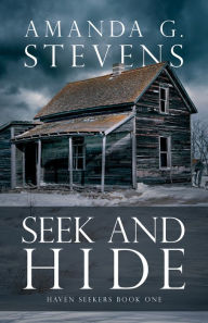Seek and Hide: A Novel