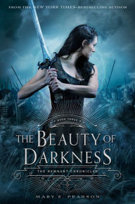 The Beauty of Darkness (The Remnant Chronicles Series #3), summer reading