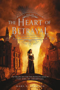 The Heart of Betrayal (The Remnant Chronicles Series #2), summer reading