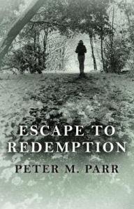 Escape To Redemption