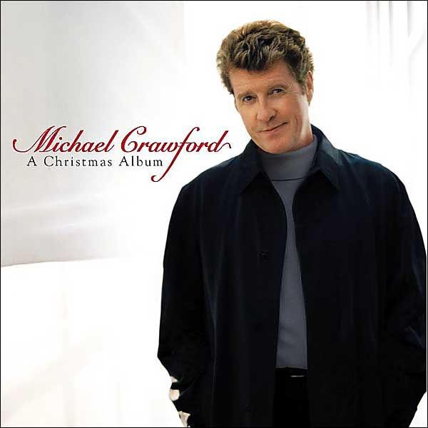 A Christmas Album By Michael Crawford 75678322228 CD