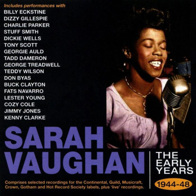 The Early Years 1944-1948 by Sarah Vaughan | CD | Barnes & Noble®