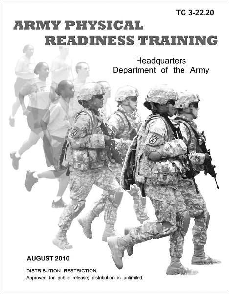 TC 3-22.20 Army Physical Readiness Training (Army PRT) by