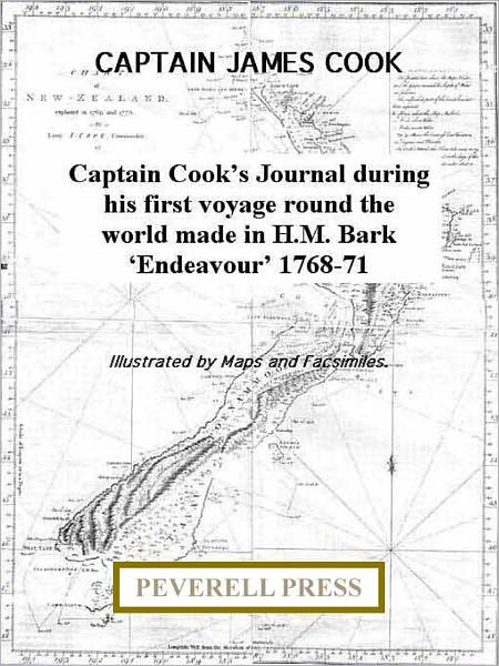 Captain Cook's Journal during his first voyage round the