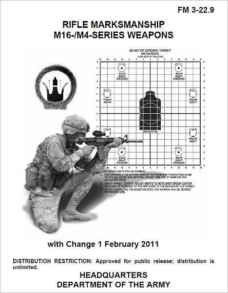 Field Manual FM 3-22. 9 Rifle Marksmanship M16- and M4