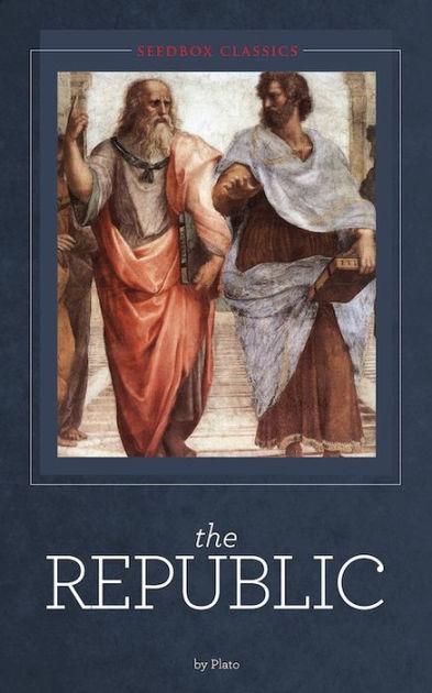 Plato's Republic  Plato By Plato, Socrates   Nook Book