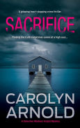 Title: Sacrifice, Author: Carolyn Arnold