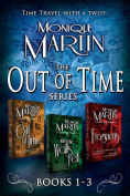 Title: Out of Time Series Box Set (Books 1-3), Author: Monique Martin