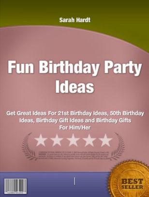 fun birthday party ideas