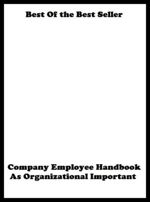 Best of the best sellers Company Employee Handbook As