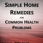 simple home remedies for common health problems (aber health guides