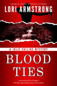 Title: Blood Ties, Author: Lori Armstrong