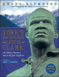 Title: York's Adventures with Lewis and Clark: An African-American's Part in the Great Expedition, Author: Rhoda Blumberg