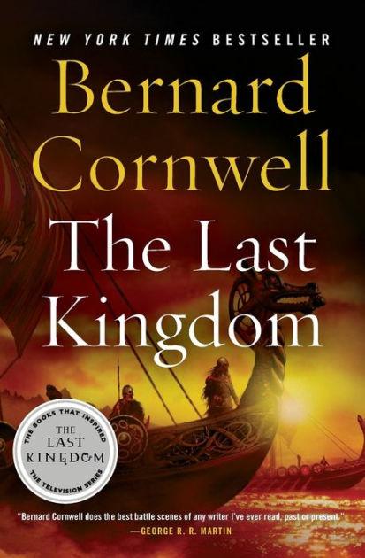 The Last Kingdom Book Series : kingdom, series, Kingdom, (Last, Series, (Saxon, Tales), Bernard, Cornwell,, Paperback, Barnes, Noble®