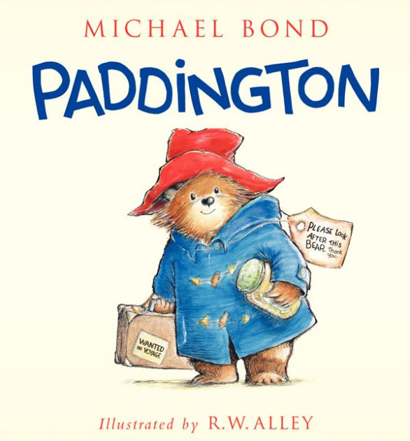 Paddington By Michael Bond R W Alley Hardcover