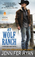 Title: At Wolf Ranch (Montana Men Series #1), Author: Jennifer Ryan