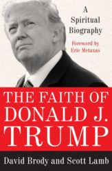 The Faith of Donald J. Trump: A Spiritual Biography