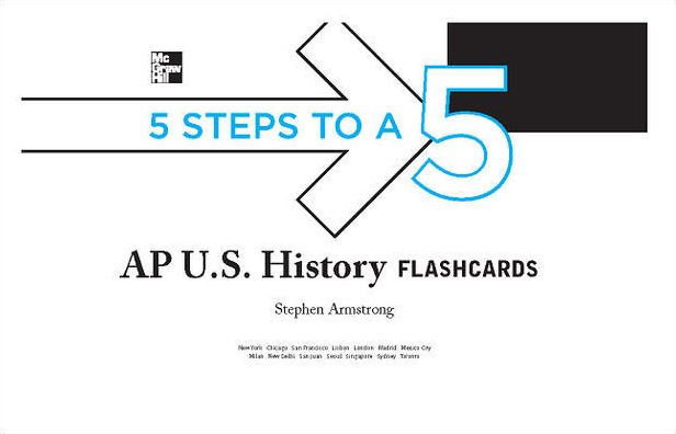5 Steps to a 5 AP U.S. History Flashcards by Stephen