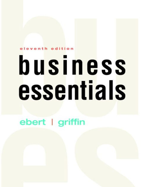Business Essentials Plus MyBizLab with Pearson eText