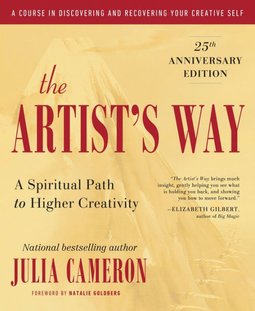 The Artist's Way 25th Anniversary Edition By Julia Cameron