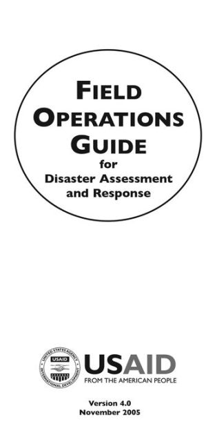 Field Operations Guide for Disaster Assessment and