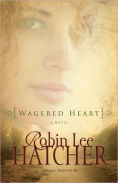 Title: Wagered Heart, Author: Robin Lee Hatcher