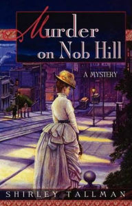 Murder on Nob Hill (Sarah Woolson Series #1)