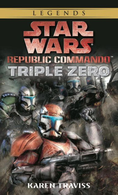 Star Wars Republic Commando 2 : republic, commando, Republic, Commando, Triple, Karen, Traviss,, Paperback, Barnes, Noble®