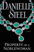 Title: Property of a Noblewoman, Author: Danielle Steel
