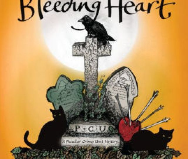 Bryant And May And The Bleeding Heart Peculiar Crimes Unit Series 11