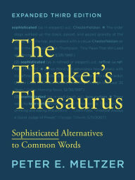 The Thinkers Thesaurus Sophisticated Alternatives to