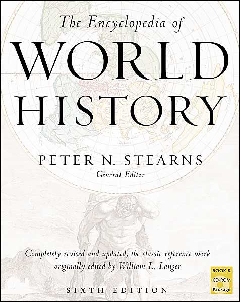 The Encyclopedia of World History / Edition 6 by Peter N
