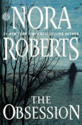 Title: The Obsession, Author: Nora Roberts